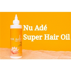 Nu Ade Super Hair Oil -4oz